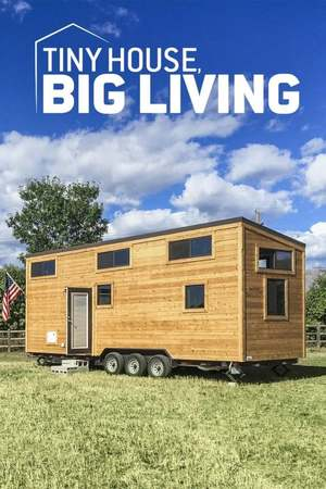 Poster: Tiny House, Big Living