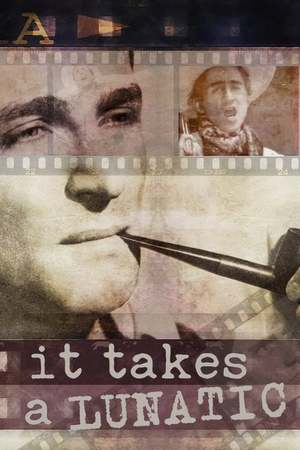 Poster: It Takes a Lunatic