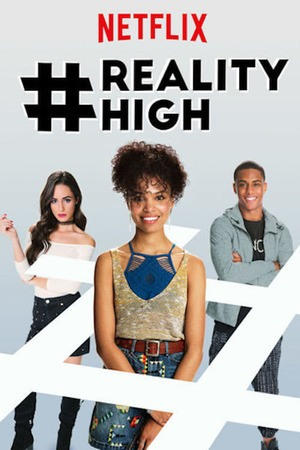 Poster: #realityhigh