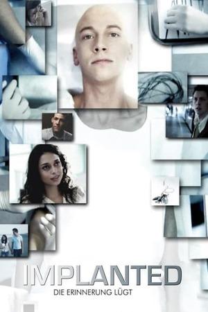 Poster: Implanted - Die Erinnerung lügt