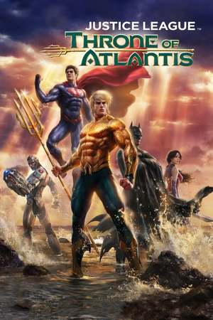 Poster: Justice League: Throne of Atlantis