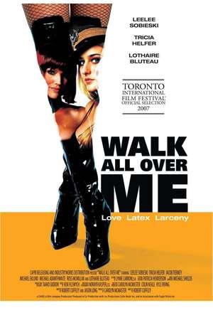 Poster: Walk All Over Me - Liebe, Latex, Lösegeld