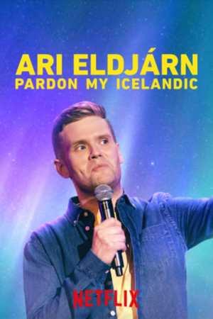 Poster: Ari Eldjárn: Pardon My Icelandic