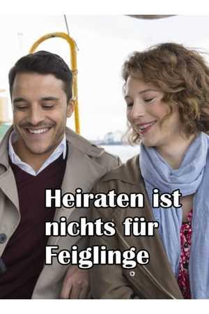 Poster: Heiraten ist nichts für Feiglinge
