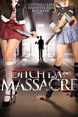 Poster: Ditch Day Massacre