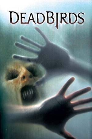 Poster: Dead Birds - Im Haus des Grauens