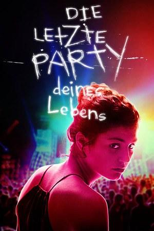 Poster: Die letzte Party deines Lebens