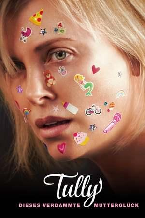 Poster: Tully - Dieses verdammte Mutterglück