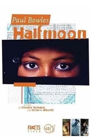 Poster: Paul Bowles - Halbmond