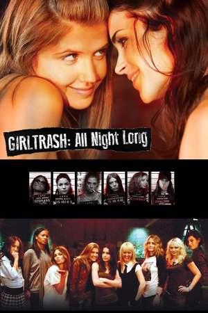 Poster: Girltrash: All Night Long