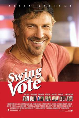 Poster: Swing Vote - Die beste Wahl