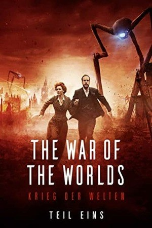 Poster: The War of the Worlds - Krieg der Welten - Teil 1