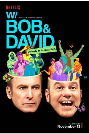 Poster: W/ Bob & David