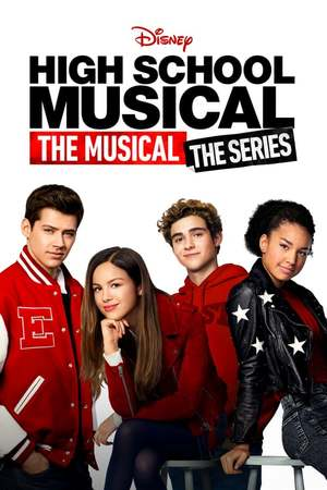 Poster: High School Musical: The Musical: The Series