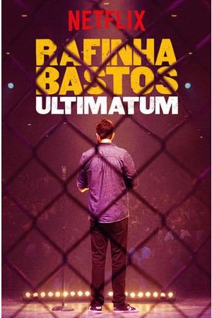 Poster: Rafinha Bastos: Ultimato