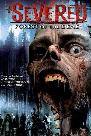 Poster: Severed - Forest of the Dead