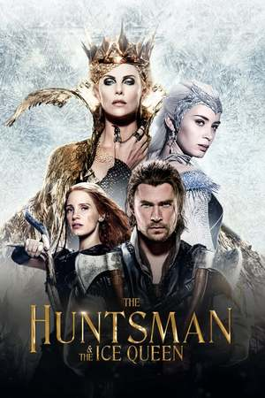 Poster: The Huntsman & the Ice Queen