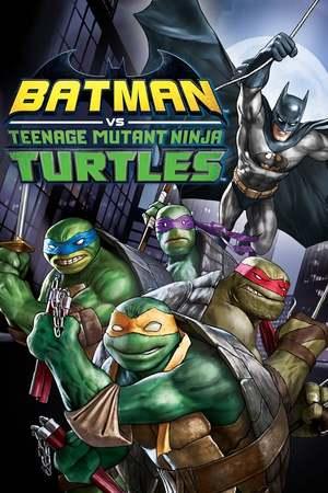 Poster: Batman vs. Teenage Mutant Ninja Turtles