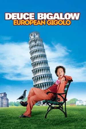 Poster: Deuce Bigalow: European Gigolo