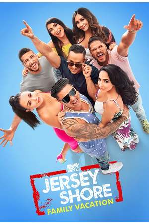 Poster: Jersey Shore: Family Vacation