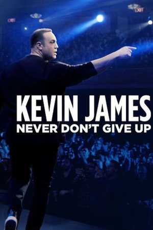Poster: Kevin James: Never Don't Give Up