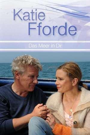 Poster: Katie Fforde - Das Meer in dir