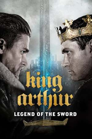 Poster: King Arthur: Legend of the Sword
