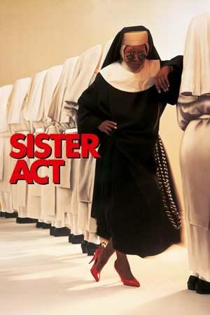 Poster: Sister Act - Eine himmlische Karriere
