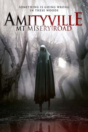 Poster: Amityville: Mt Misery Road