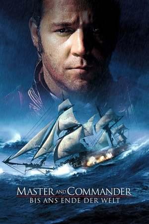 Poster: Master and Commander - Bis ans Ende der Welt